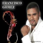 Francisco Gómez de Francisco Gómez