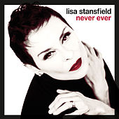 Never Ever (Remixes) by Lisa Stansfield
