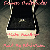 Games (Interlude) by Mike Winters