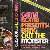Bring out the Monster by Gama Bomb