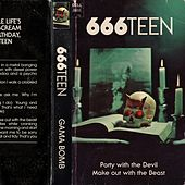 666Teen by Gama Bomb