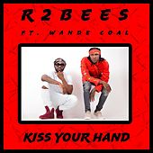 Kiss Your Hand by R2 Bees