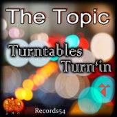 Turntables Turn'in van Topic