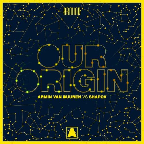Our Origin by Armin Van Buuren