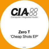 Cheap Shots EP by Zero T