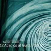 12 Adagios at Guitar, Op. 57 by Aurélien Delprat