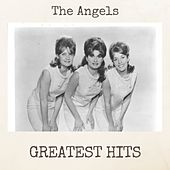 Greatest Hits by The Angels