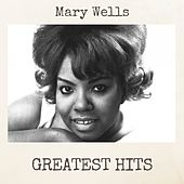 Greatest Hits by Mary Wells
