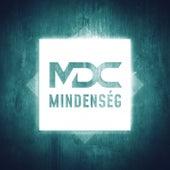Mindenség by MDC