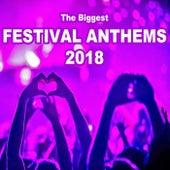 The Biggest Festival Anthems 2018 (The Best EDM, Trap, Atm Future Bass, Dirty House & Progressive Trance) (The Best EDM,) von Various Artists