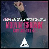 Moovin' Groovin' (Gary Caos Edit Mix) by Agua Sin Gas