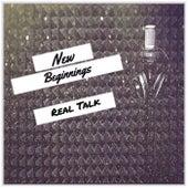New Beginnings by Realtalk