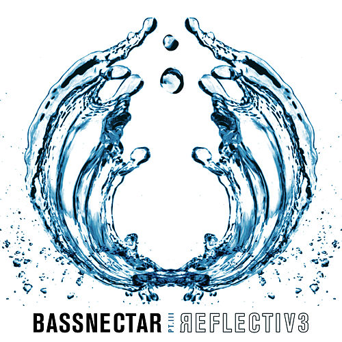 Reflective (Part 3) Preview by Bassnectar