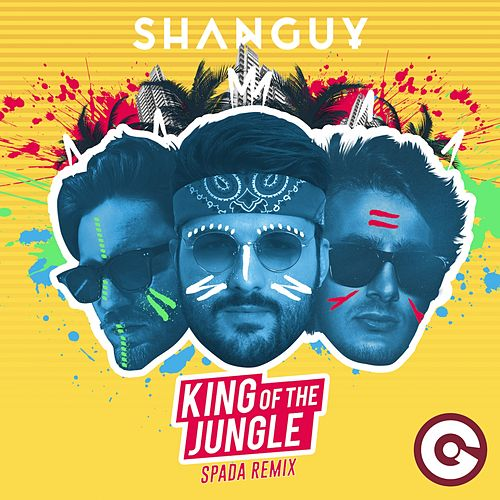 King of the Jungle (Spada Remix) de Shanguy