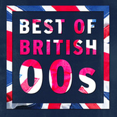 Best Of British: 00s de Various Artists
