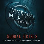 Global Crisis von Immediate Music