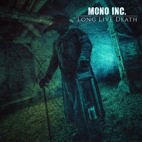 Long Live Death von Mono Inc.
