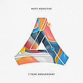 Most Addictive 7 Year Anniversary - Single by Various Artists
