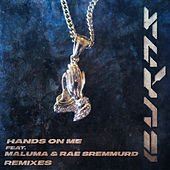 Hands On Me (Remixes) van BURNS