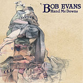 Hand Me Downs by Bob Evans (1)