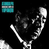 Grabaciones Completas (Remastered) de Atahualpa Yupanqui