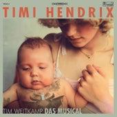 Tim Weitkamp Das Musical von Timi Hendrix