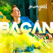 Bacán by Maykel
