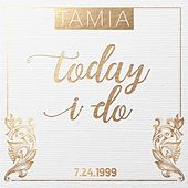 Today I Do by Tamia