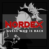 Guess Who Is Back de Nordex