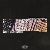 Combos Communicating by DJ Speedsta