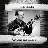 Greatest Hits by Red Foley