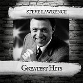 Greatest Hits by Steve Lawrence