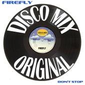 Don't Stop (Disco Mix) de firefly