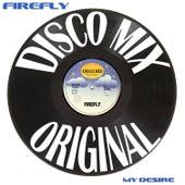 My Desire (Disco Mix) de firefly
