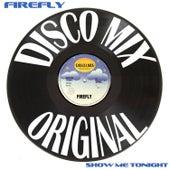 Show Me Tonight (Disco Mix) de firefly