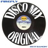 Do it Dancin' (Disco Mix) de firefly