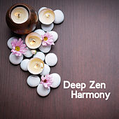 Deep Zen Harmony von Lullabies for Deep Meditation