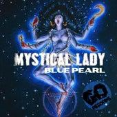 Mystical Lady by Blue Pearl