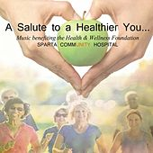 A Salute to a Healthier You... by Various Artists