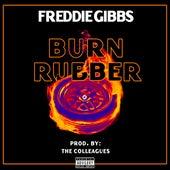 Burn Rubber by Freddie Gibbs