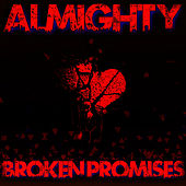 Broken Promises by Almighty