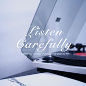 Listen Carefully by Various Artists