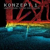 Konzept.1 (Underground Techno Exploration) by Various Artists