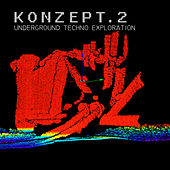Konzept.2 (Underground Techno Exploration) de Various Artists