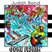 Gone Fishin' by Judah Band