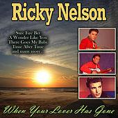 When Your Lover Has Gone de Ricky Nelson