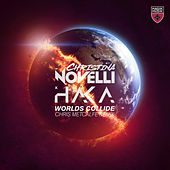 Worlds Collide (Chris Metcalfe Remix) van Christina Novelli