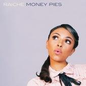 Money Pies by Raiche