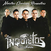 Nuestras Canciones Romanticas de Los Inquietos Del Norte