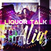 Liquor Talk de Alias